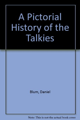9780600337874: A Pictorial History of the Talkies