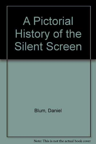 9780600337928: A Pictorial History of the Silent Screen