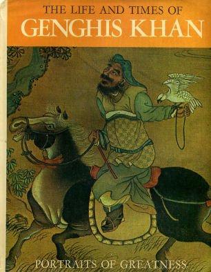Life and Times of Genghis Khan (Portraits: Mandel, Gabriel