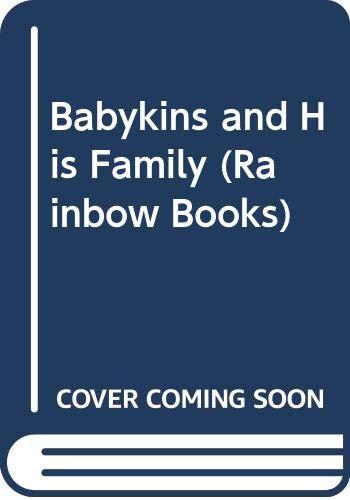 Babykins and His Family (Rainbow Books): Scarry, Richard