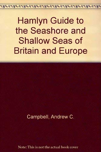 9780600340195: Hamlyn Guide to the Seashore and Shallow Seas of Britain and Europe