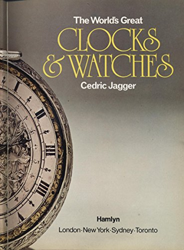 9780600340270: World's Great Clocks and Watches