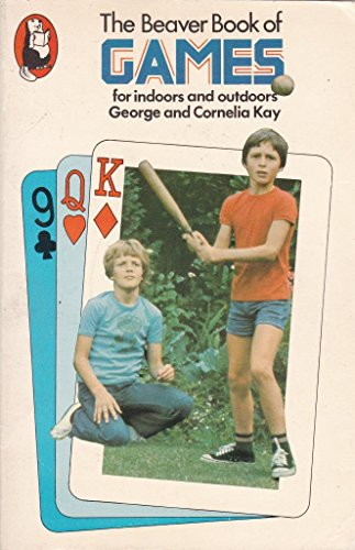 Book of Games (Beaver Books): Kay, George, Kay, Cornelia