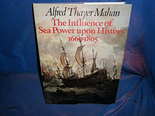 9780600341628: Influence of Sea Power Upon History, 1660-1805 (A Bison book)