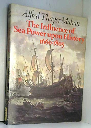 9780600341628: Influence of Sea Power Upon History, 1660-1805