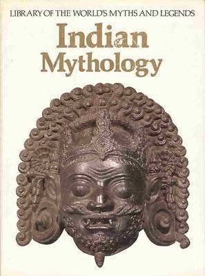 Indian Mythology (Library of the world's myths: Veronica Ions