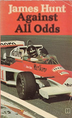 9780600345725: JAMES HUNT AGAINST ALL ODDS