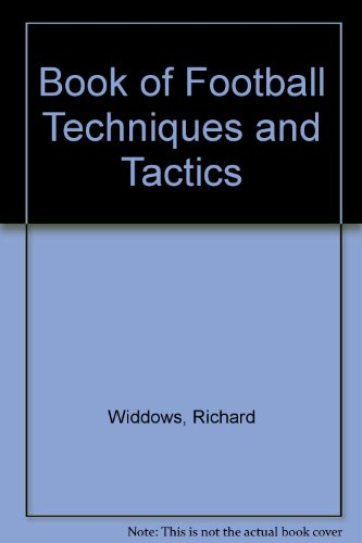 9780600346418: Book of Football Techniques and Tactics