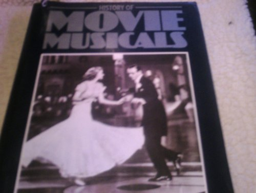 History of Movie Musicals.: Aylesworth, Thomas G.