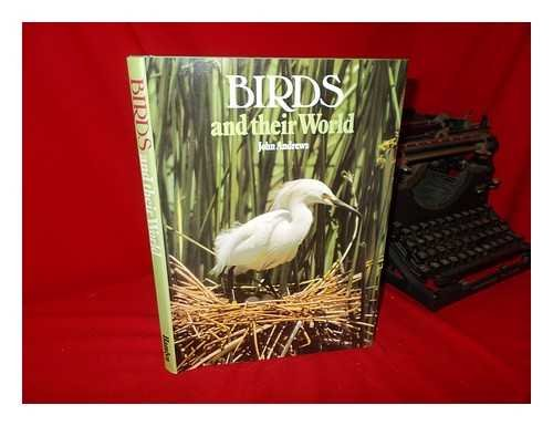9780600348832: Birds and their world