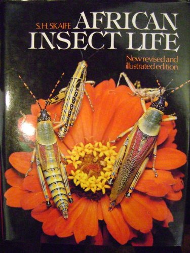 African Insect Life: Skaife, S. H.