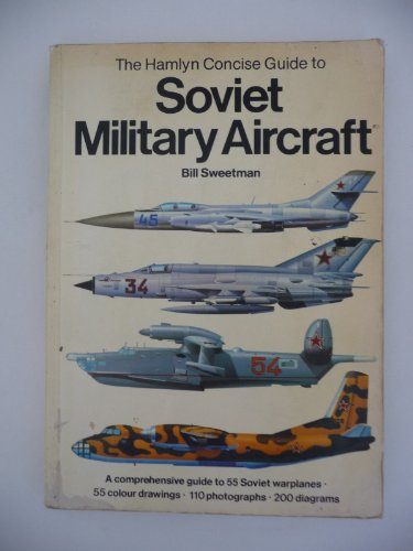 9780600349686: Concise Guide to Soviet Military Aircraft