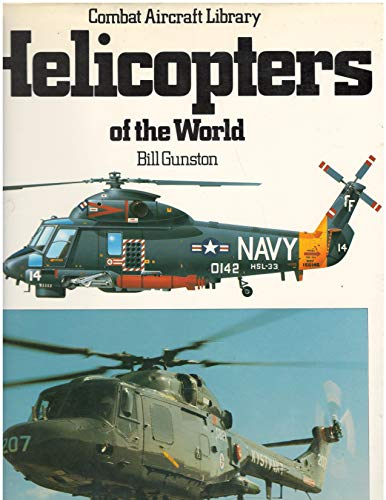 9780600350583: Helicopters of the World (Combat Aircraft Library)
