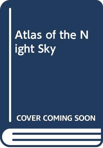 9780600351139: Atlas of the Night Sky