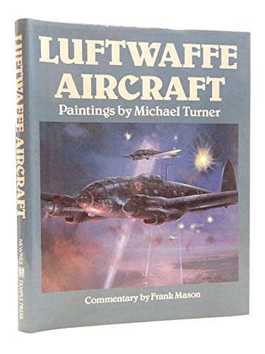 9780600351542: LUFTWAFFE AIRCRAFT: Paintings by Michael Turner