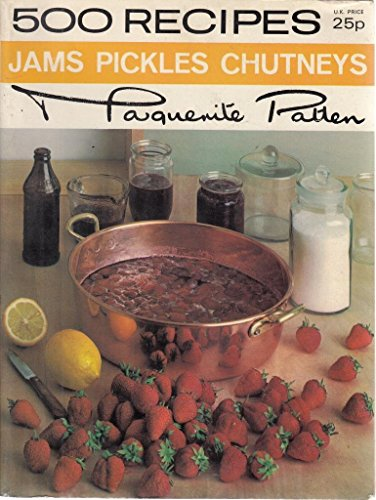 9780600352099: Jams, Pickles and Chutneys (500 Recipes)