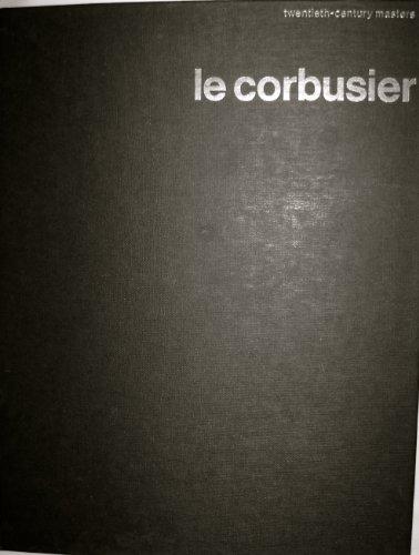 Le Corbusier (Twentieth-century masters): Cresti, Carlo