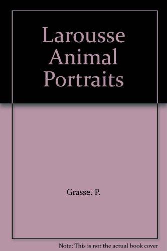 9780600355076: Larousse Animal Portraits