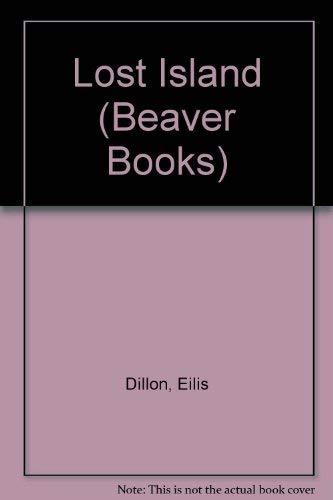 Lost Island (Beaver Books): Dillon, Eilis