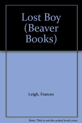 Lost Boy (Beaver Books): Leigh, Frances