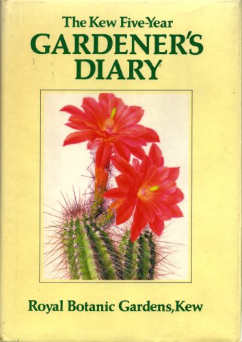 Kew Five-year Gardener's Diary (0600357554) by Christopher Grey-Wilson