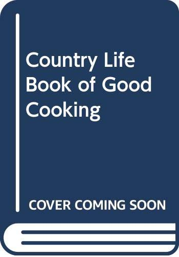 """Country Life"" Book of Good Cooking (0600357813) by Marguerite Patten"