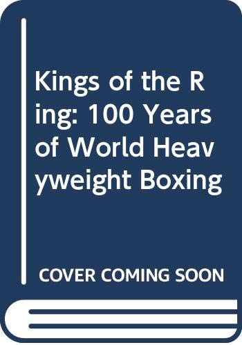 Kings of the Ring. 100 Years of: Gilbert Odd