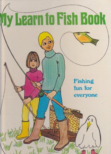 9780600359067: My Learn to Fish Book