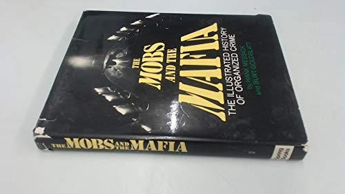 Mobs and the Mafia (9780600361541) by Messick, Hank And Goldblatt, Burt Re-number 684