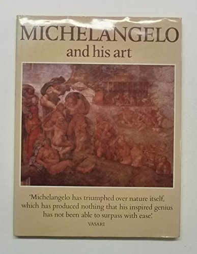 9780600361749: Michelangelo and His Art