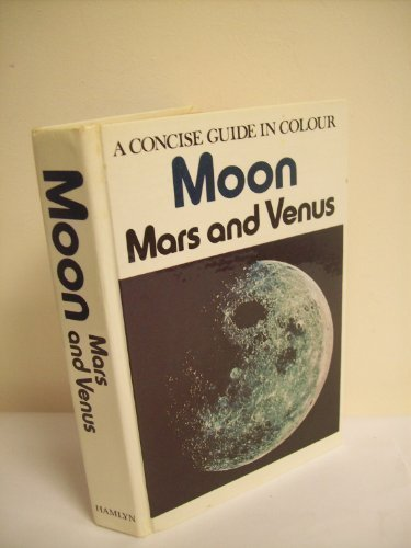 "Moon, Mars and Venus: A Concise Guide in Colour (Concise Guides in Colour) (English and Czech Edition) (9780600362197) by Antonin R""Ukl"