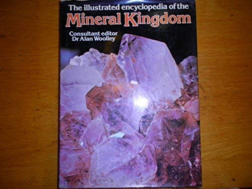9780600362630: The Illustrated encyclopedia of the mineral kingdom