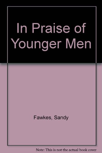 In Praise of Younger Men: Fawkes, Sandy