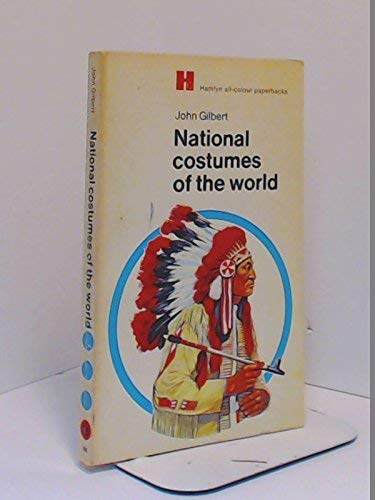 9780600365105: National Costumes of the World (All Colour Paperbacks)