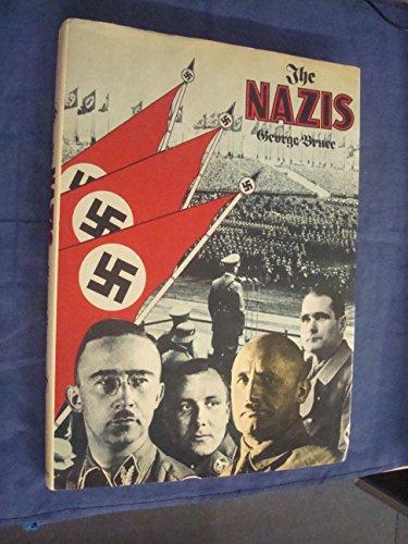 The Nazis: Bruce, George