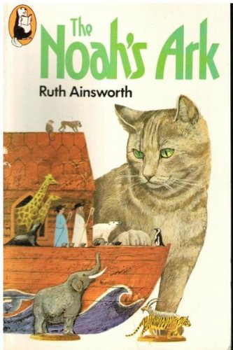 Noah's Ark (Beaver Books): Ainsworth, Ruth