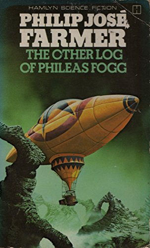 9780600367475: Other Log of Phileas Fogg, The (Hamlyn science fiction)