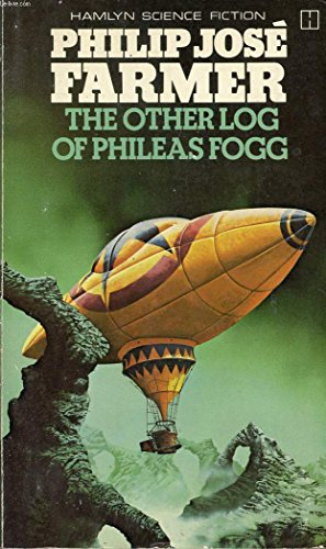 9780600367475: Other Log of Phileas Fogg, The (Hamlyn science fiction)