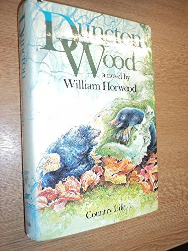 Duncton Wood : A Novel: Horwood, William