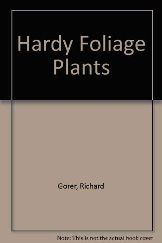 The Collingridge Handbook of Hardy Foliage Plants