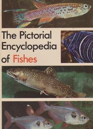 Pictorial Encyclopaedia of Fishes: Frank, S.