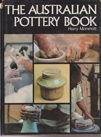 9780600369547: The Australian pottery book;: A comprehensive guide to pottery,