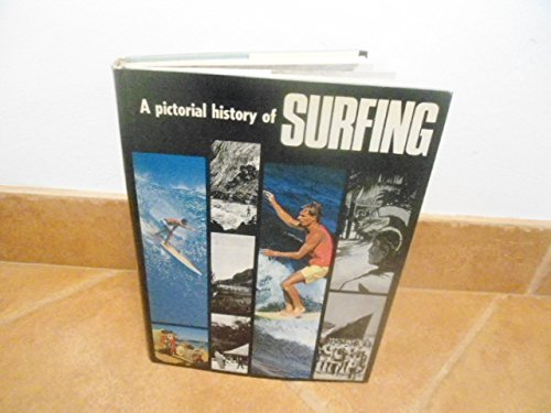 A Pictorial History of Surfing.: Margan, Frank & Finney, Ben R.