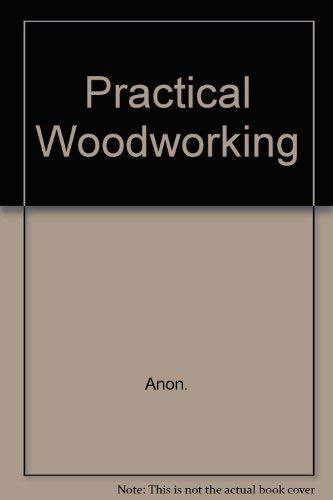 9780600370291: Practical Woodworking