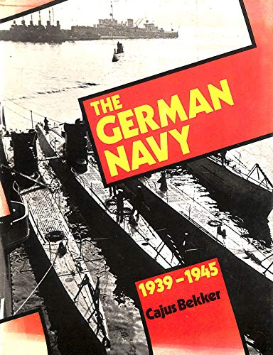 9780600370598: The German Navy, 1939-1945