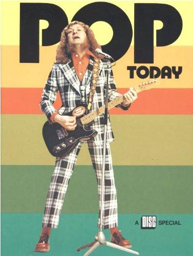 POP TODAY, by Disc Magazine [1974]: Disc Magazine