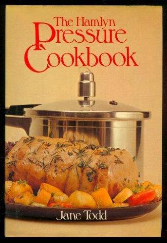 THE HAMLYN PRESSURE COOKBOOK.: Todd, James.