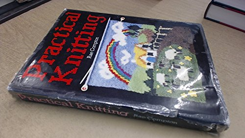 Practical Knitting (0600372537) by Rae Compton