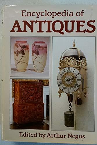 Encyclopedia of Antiques: Negus, Arthur (ed.)