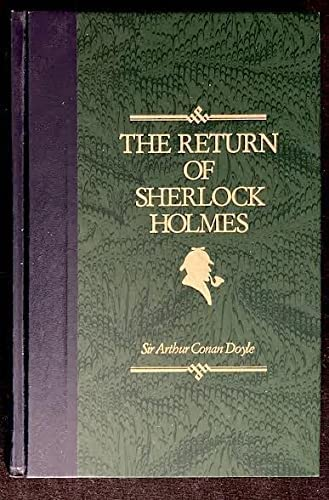 The Return Of Sherlock Holmes: Sir Arthur Conan;